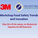 Workshop do blog Food Safety Brazil e 3M