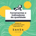 Sorteio de vaga relâmpago! Curso de Ferramentas e Indicadores da Qualidade em Fortaleza
