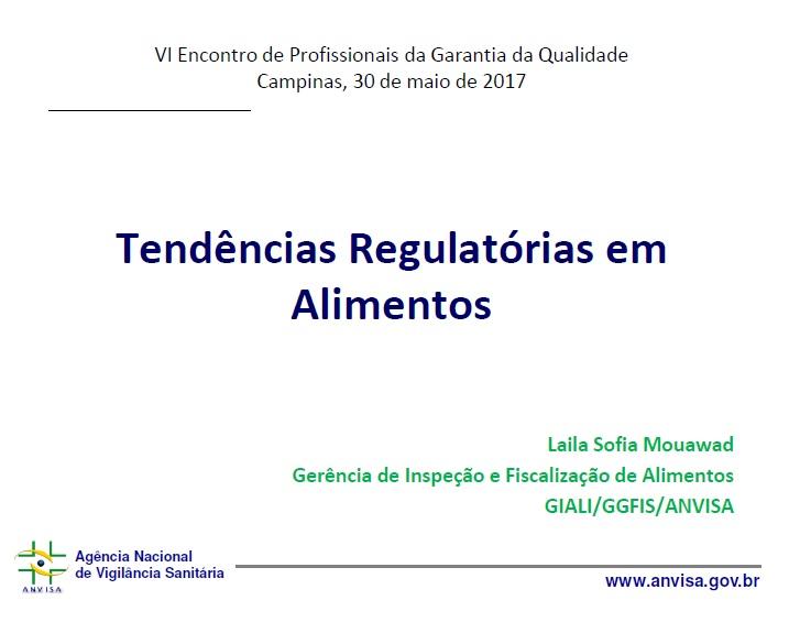 featured image Tendências Regulatórias em Alimentos – Palestra do VI Encontro dos Profissionais da Garantia da  Qualidade