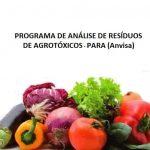 PARA – Resultados de Agrotóxicos em Alimentos de 2013 a 2015