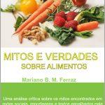 Livro trata de mitos e verdades sobre alimentos