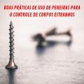 featured image Boas práticas de uso de peneiras para o controle de corpos estranhos