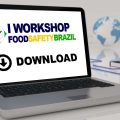 featured image Acesse as palestras do I Workshop do Food Safety Brazil – Online