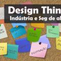 featured image Design Thinking na Indústria e Segurança de Alimentos